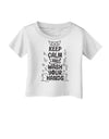 Keep Calm and Wash Your Hands Infant T-Shirt White 18Months Tooloud