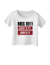 BACK OFF Keep 6 Feet Away Infant T-Shirt White 18Months Tooloud