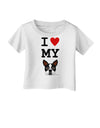 I Heart My Boston Terrier Infant T-Shirt
