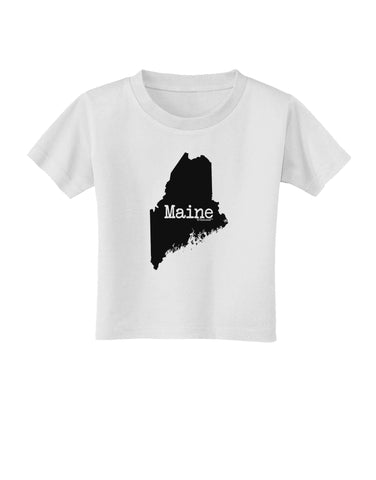 Maine - United States Shape Toddler T-Shirt by TooLoud