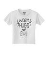Warm Hugs Toddler T-Shirt White 4T Tooloud