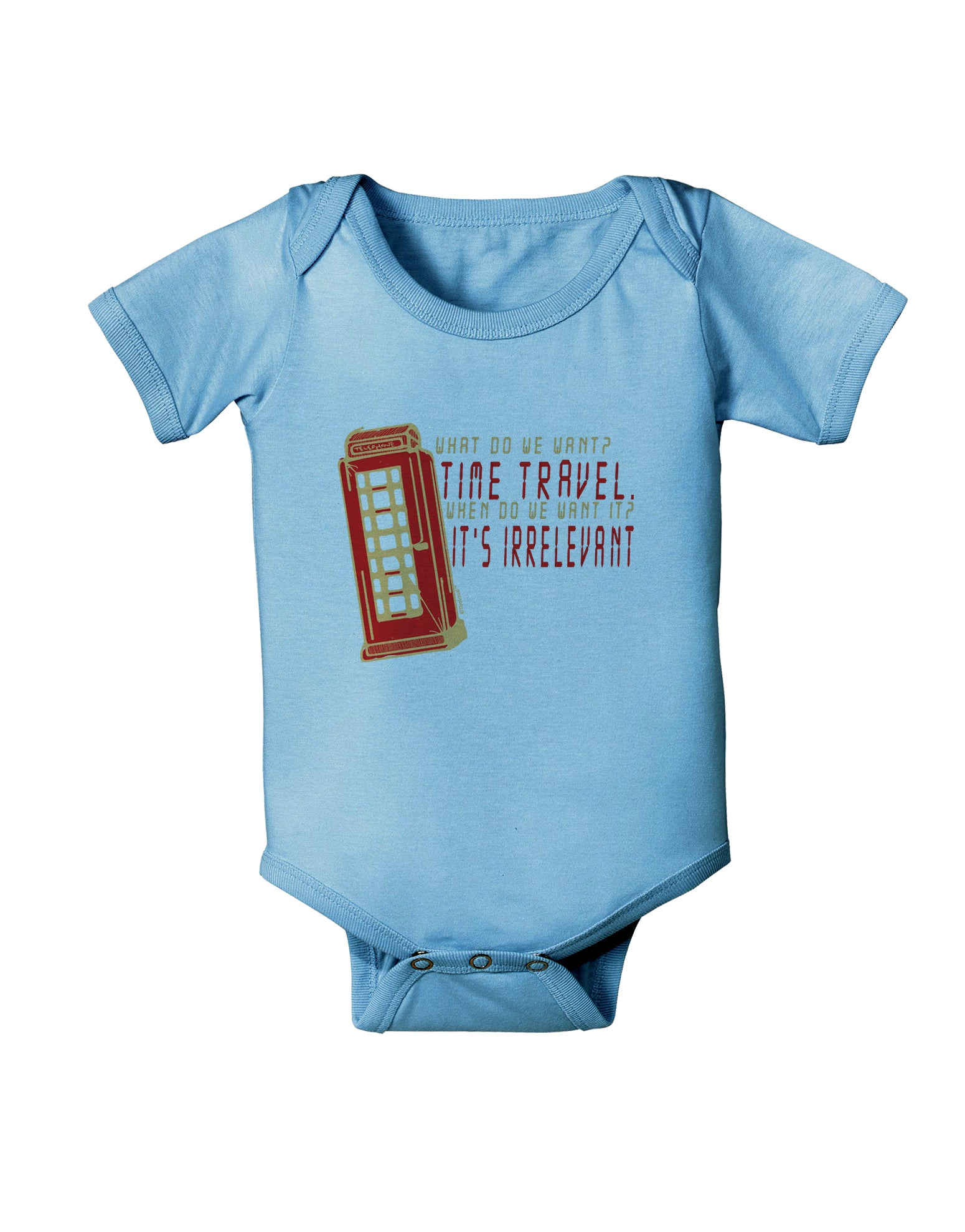 TOOLOUD What do we Want Time Travel When do we Want it Its Irrelevant Childrens T-Shirt
