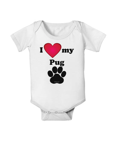I Heart My Pug Baby Romper Bodysuit by TooLoud