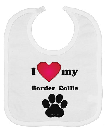 I Heart My Border Collie Baby Bib by TooLoud