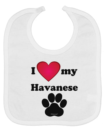 I Heart My Havanese Baby Bib by TooLoud