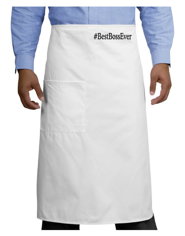 #BestBossEver Text - Boss Day Adult Bistro Apron