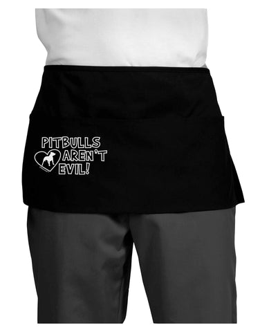 Pitbulls Aren't Evil Dark Adult Mini Waist Apron