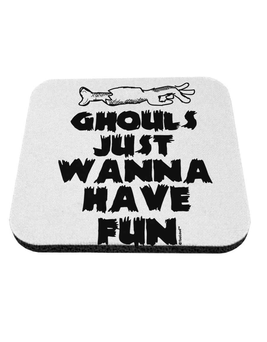 TooLoud Ghouls Just Wanna Have Fun Coaster