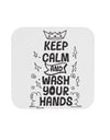 TooLoud Keep Calm and Wash Your Hands Coaster