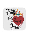 TooLoud Faith Fuels us in Times of Fear  Coaster
