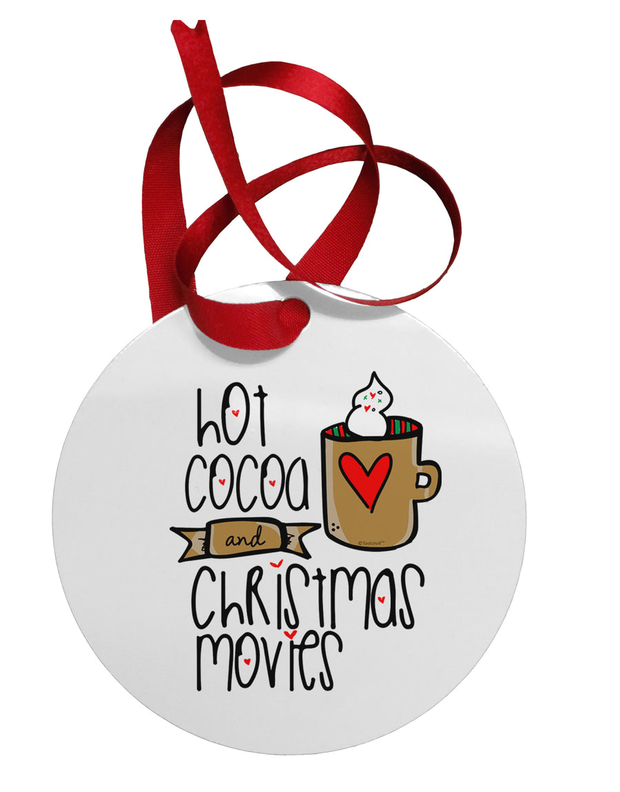 Hot Cocoa and Christmas Movies Circular Metal Ornament