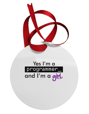 TooLoud Yes I am a Programmer Girl Circular Metal Ornament