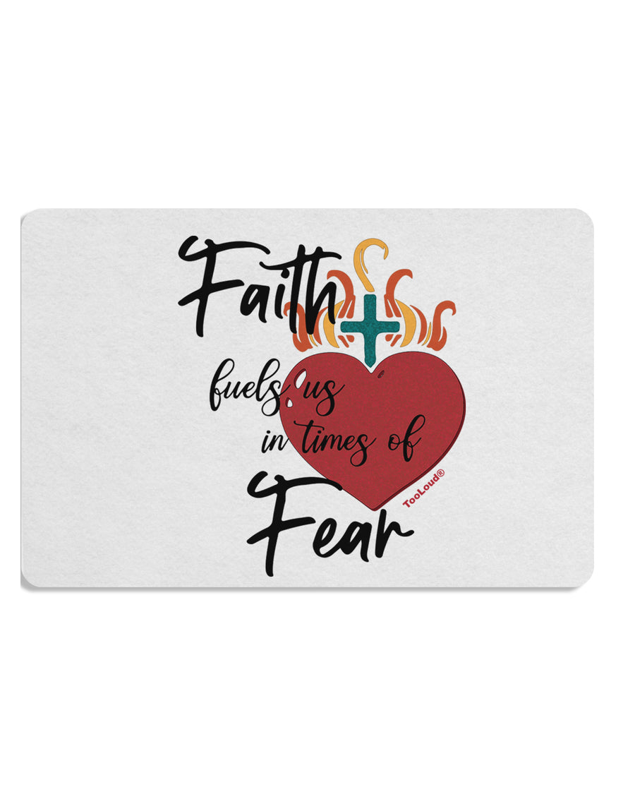 TooLoud Faith Fuels us in Times of Fear  Placemat Set of 4 Placemats M