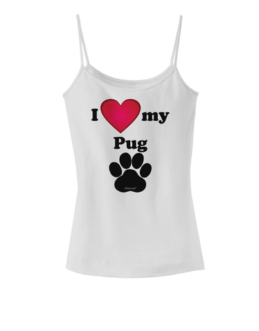 I Heart My Pug Spaghetti Strap Tank  by TooLoud