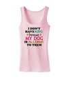 I Don't Have Kids - Dog Womens Petite Tank Top