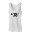 Gamer Dad Womens Tank Top by TooLoud