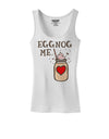 Eggnog Me Womens Petite Tank Top White 4XL Tooloud