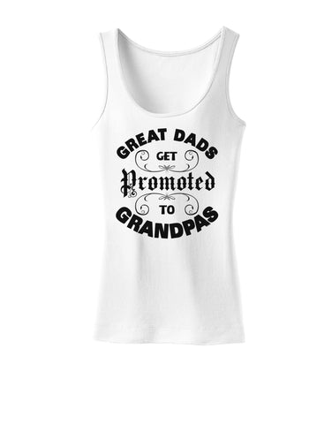 Great Dads get Promoted to Grandpas Womens Tank Top