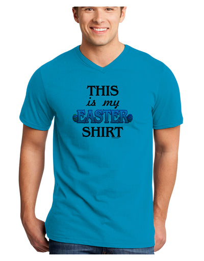 This Is My Easter Shirt Adult V-Neck T-shirt