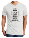 Keep Calm and Wash Your Hands Adult V-Neck T-shirt White 4XL Tooloud