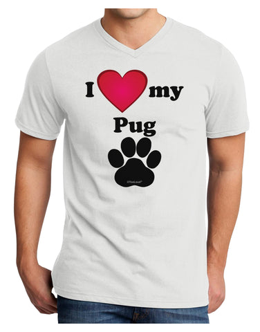 I Heart My Pug Adult V-Neck T-shirt by TooLoud