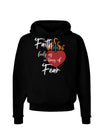 Faith Fuels us in Times of Fear Dark Dark Hoodie Sweatshirt Black 3XL