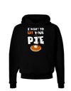 Eat Your Pie Dark Hoodie Sweatshirt