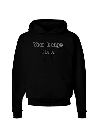 Your Own Image Customized Picture Dark Hoodie Sweatshirt