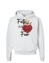 Faith Fuels us in Times of Fear  Hoodie Sweatshirt White 3XL Tooloud
