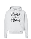 Thankful for you Hoodie Sweatshirt White 3XL Tooloud