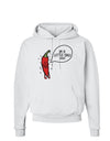 I'm a Little Chilli Hoodie Sweatshirt White 3XL Tooloud