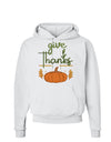 Give Thanks Hoodie Sweatshirt White 3XL Tooloud
