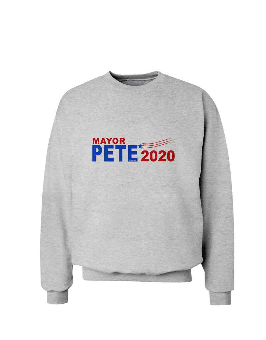 Mayor Pete 2020 President Sweatshirt by TooLoud