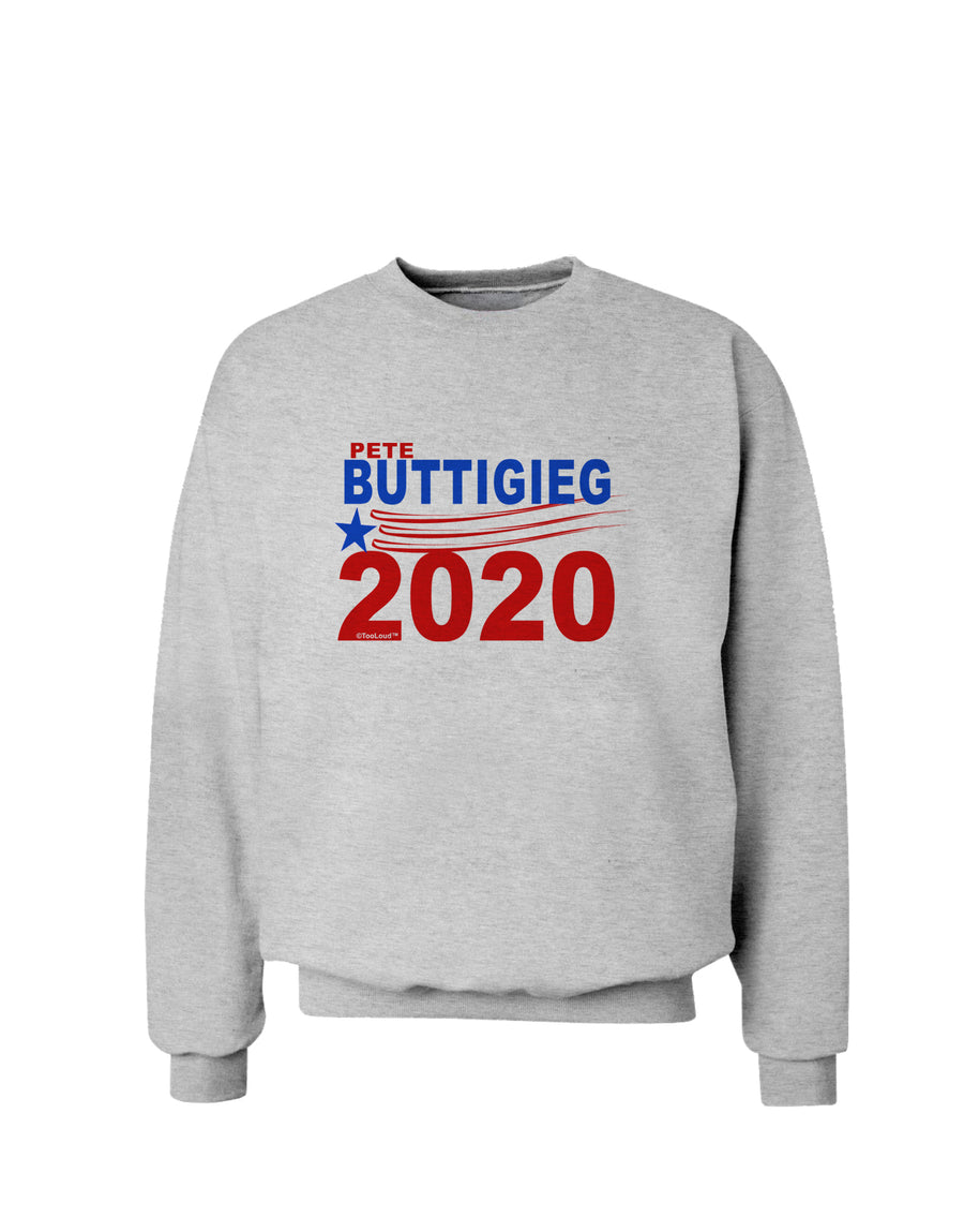 Pete Buttigieg 2020 President Sweatshirt by TooLoud