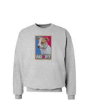 Adopt Cute Puppy Poster Sweatshirt