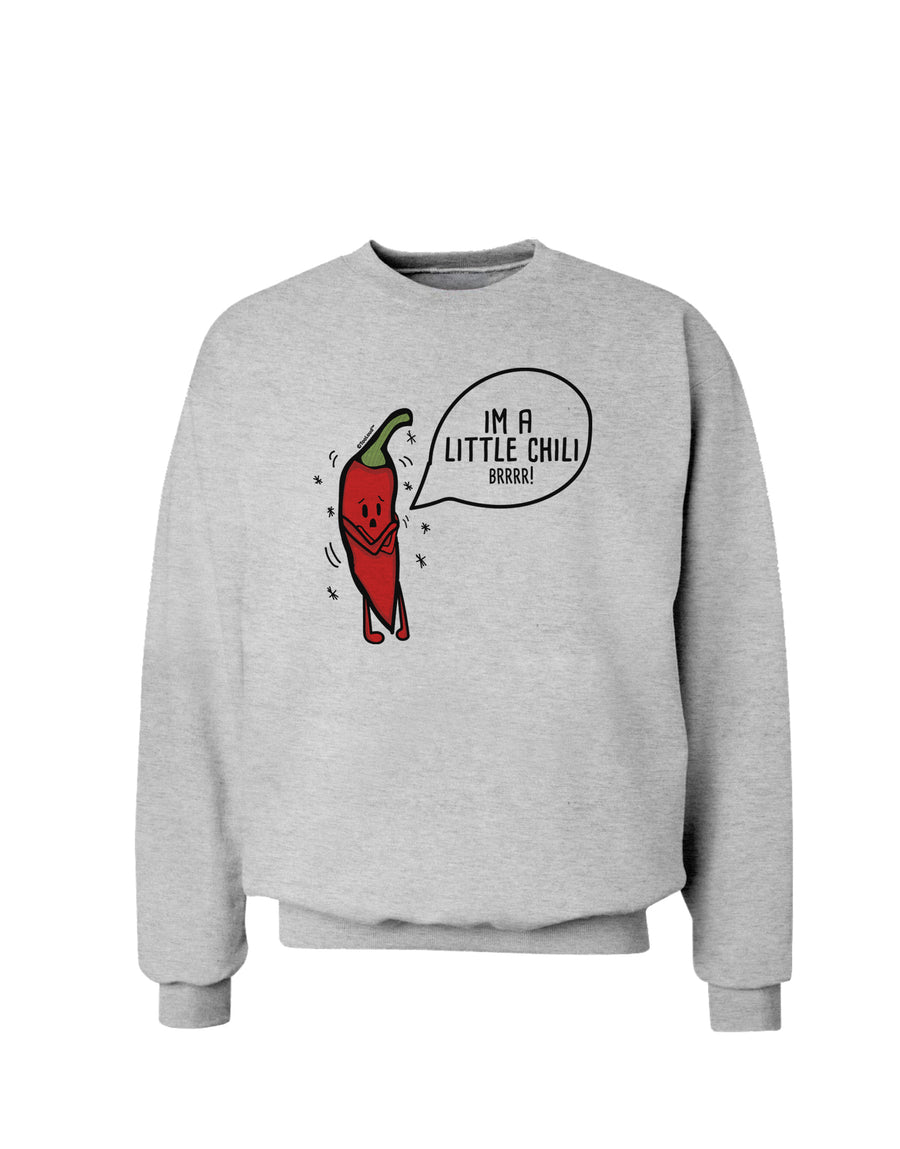 I'm a Little Chilli Sweatshirt White 3XL Tooloud