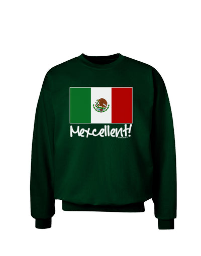 Mexcellent - Mexican Flag Adult Dark Sweatshirt