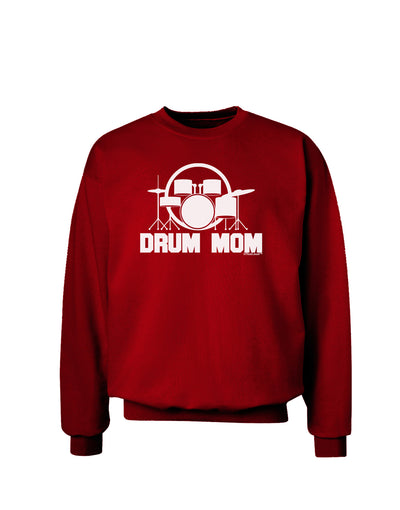 Drum Mom - Mother's Day Design Adult Dark Sweatshirt