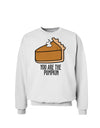 You are the PUMPKIN Sweatshirt White 3XL Tooloud