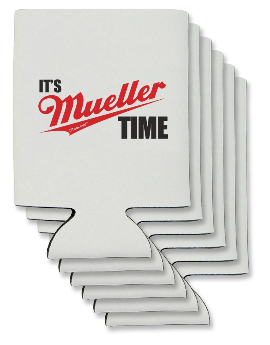 It's Mueller Time Anti-Trump Funny Can / Bottle Insulator Coolers by TooLoud