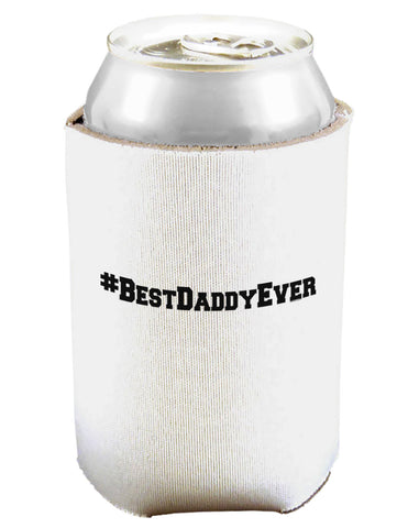 #BestDaddyEver Can and Bottle Insulator Cooler