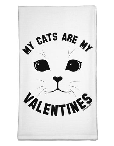 My Cats are my Valentines Flour Sack Dish Towels by TooLoud