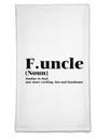 Funcle - Fun Uncle Flour Sack Dish Towel by TooLoud