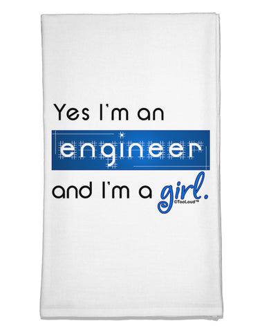 TooLoud Yes I am a Engineer Girl Flour Sack Dish Towel