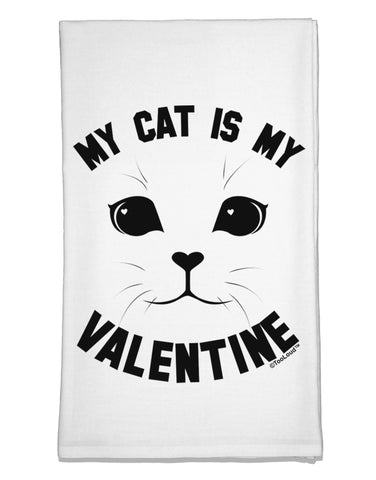 My Cat is my Valentine Flour Sack Dish Towels by TooLoud