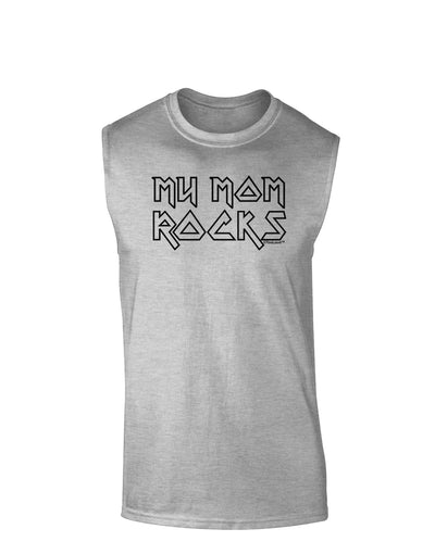 My Mom Rocks - Mother's Day Muscle Shirt