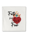 TooLoud Faith Fuels us in Times of Fear  Micro Fleece 14 Inch x 14 Inc