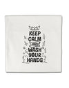 TooLoud Keep Calm and Wash Your Hands Micro Fleece 14 Inch x 14 Inch P