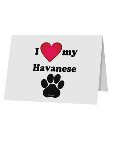 "I Heart My Havanese 10 Pack of 5x7"" Top Fold Blank Greeting Cards by TooLoud"