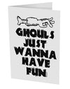 TooLoud Ghouls Just Wanna Have Fun 10 Pack of 5x7 Inch Side Fold Blank